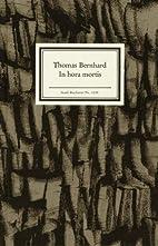 In hora mortis by Thomas Bernhard
