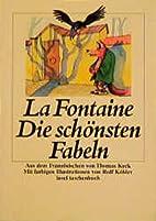Die schönsten Fabeln by Jean de La Fontaine