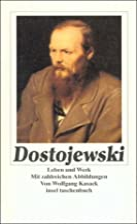 Dostojewski: Leben und Werk (insel…