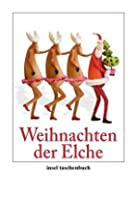 Weihnachten der Elche (insel taschenbuch) by…