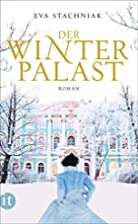 Der Winterpalast by Eva Stachniak
