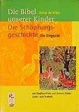 Anne de Vries: Die Bibel unserer Kinder. Die Schöpfungsgeschichte.