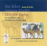 Fietz, Siegfried: Zähl die Sterne. CD. Die Geschichte von Abraham, Isaak und Jakob.