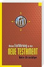 Kleine Einführung in das Neue Testament…