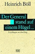 Der General stand auf einem Hügel...…