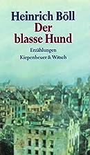 Der blasse Hund: Erzählungen by Heinrich…