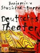 Deutsches Theater by Benjamin von…