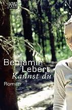 Kannst Du by Benjamin Lebert