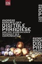 Digitale Paradiese, Von der schrecklichen…