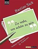 Bastian Sick: Zu wahr, um schön zu sein. 16 Postkarten