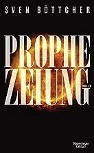 Prophezeiung by Sven Böttcher