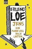 Erlend Loe: Jens. Ein Mann will nach unten