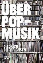 Über Pop-Musik by Diedrich Diederichsen