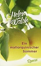 Ein mallorquinischer Sommer by Helen Walsh