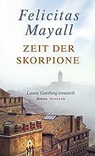 Zeit der Skorpione: Laura Gottberg ermittelt…