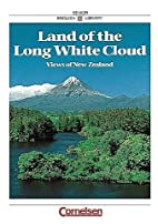 Land of the Long White Cloud. Views of New…