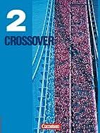 Crossover 2. Schülerbuch 12./13.…