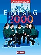 English G 2000. Ausgabe Bayern. Band 1. Für…