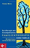 Thomas Weiss: Familientherapie ohne Familie