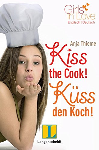 kiss-the-cook-kuss-den-koch-girls-in-love