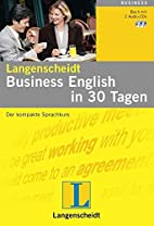 Business English in 30 Tagen. Buch und CD:…