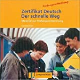 Gick, C: Zertifikat Deutsch Der Schnelle Weg - Level 10: CD (German Edition)