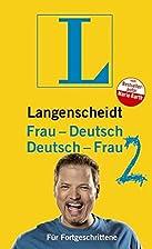Langenscheidt Frau-Deutsch/Deutsch-Frau:…