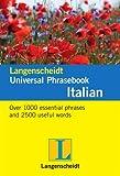 Langenscheidt Editorial Staff: [ [ [ Langenscheidt Universal Phrasebook: Spanish [ LANGENSCHEIDT UNIVERSAL PHRASEBOOK: SPANISH BY Langenscheidt Editorial Staff ( Author ) Apr-01-2011[ LANGENSCHEIDT UNIVERSAL PHRASEBOOK: SPANISH [ LANGENSCHEIDT UNIVERSAL PHRASEBOOK: SPANISH BY...