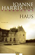 Das verbotene Haus by Joanne Harris