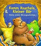 Christine Georg: Komm kuscheln, kleiner Bär. Bilderbücher