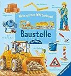 Mein erstes Wörterbuch: Baustelle by…