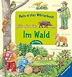 Mein erstes Wörterbuch: Im Wald by…