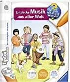tiptoi® Entdecke Musik aus aller Welt by…