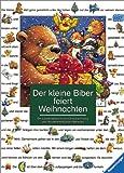 Künzler-Behncke, Rosemarie: Der kleine Biber feiert Weihnachten. Ein Bilderbuch zum Lesenlernen. (French Edition)