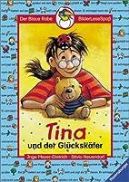 Der Blaue Rabe - BilderLeseSpaß: Tina und…