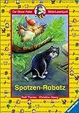 Thenior, Ralf: Spatzen- Rabatz. ( Ab 6 J.).