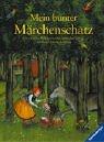 Mein bunter Märchenschatz by Jacob…