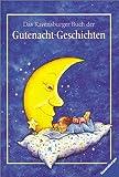 Sabine Schuler: Das Ravensburger Buch der Gutenacht-Geschichten. Vorlese- und Familienbücher