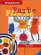 Werkbuch Farbe by Fiona Watt