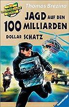 Die Knickerbocker-Bande: Jagd auf den 100…