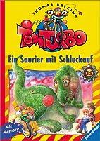 Tom Turbo, Bd.35, Ein Saurier mit Schluckauf…