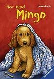 Ursula Fuchs: Mein Hund Mingo