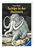 Franz Hohler: Tschipo in der Steinzeit