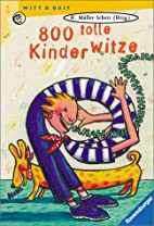 800 tolle Kinderwitze by Hannelore…