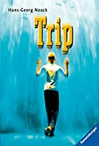 Trip by Hans-Georg Noack