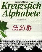 Kreuzstich-Alphabete by Barbara Müller