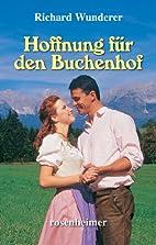 Hoffnung für den Buchenhof by Richard…