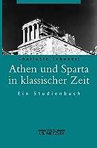 Athen und Sparta in klassischer Zeit : Ein…