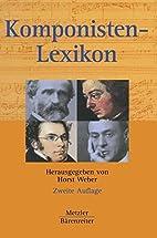 Komponisten-Lexikon. 350 werkgeschichtliche…