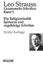 Leo Strauss: Gesammelte Schriften: Die…